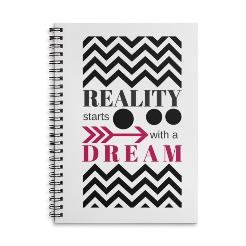 Reality Starts with a Dream in Lined Spiral Notebook by Inspirational Notebooks