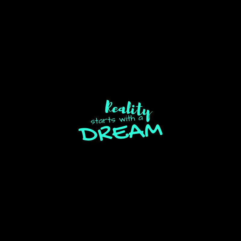 Reality starts with a dream - turquoise Accessories Notebook by Inspirational Notebooks