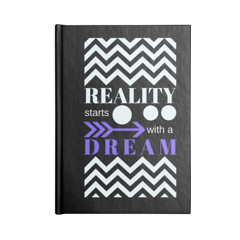 Reality starts with a dream - white purple Accessories Blank Journal Notebook by Inspirational Notebooks