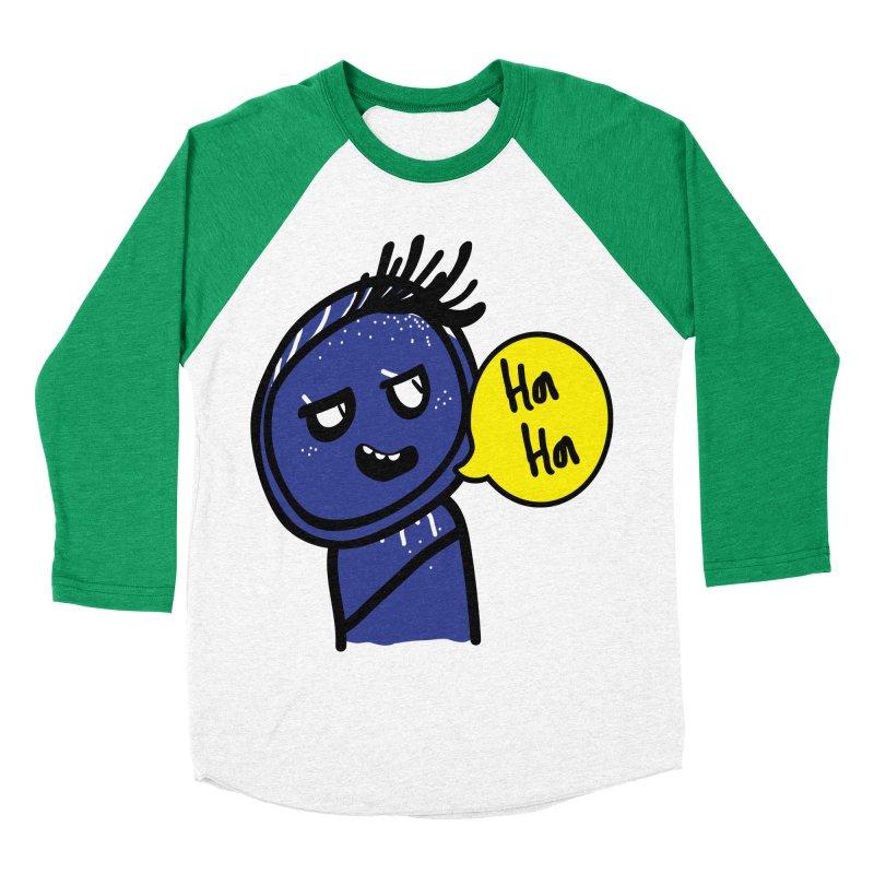 Ha Ha Women's Baseball Triblend Longsleeve T-Shirt by cindyshim's Artist Shop