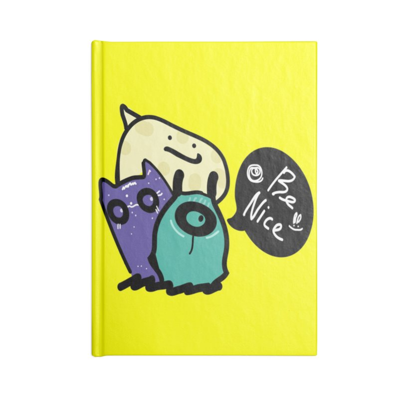 Be Nice Accessories Blank Journal Notebook by cindyshim's Artist Shop