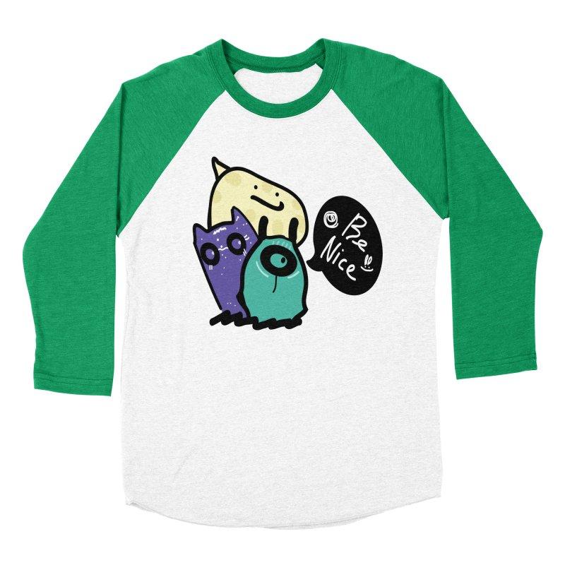 Be Nice Women's Baseball Triblend Longsleeve T-Shirt by cindyshim's Artist Shop