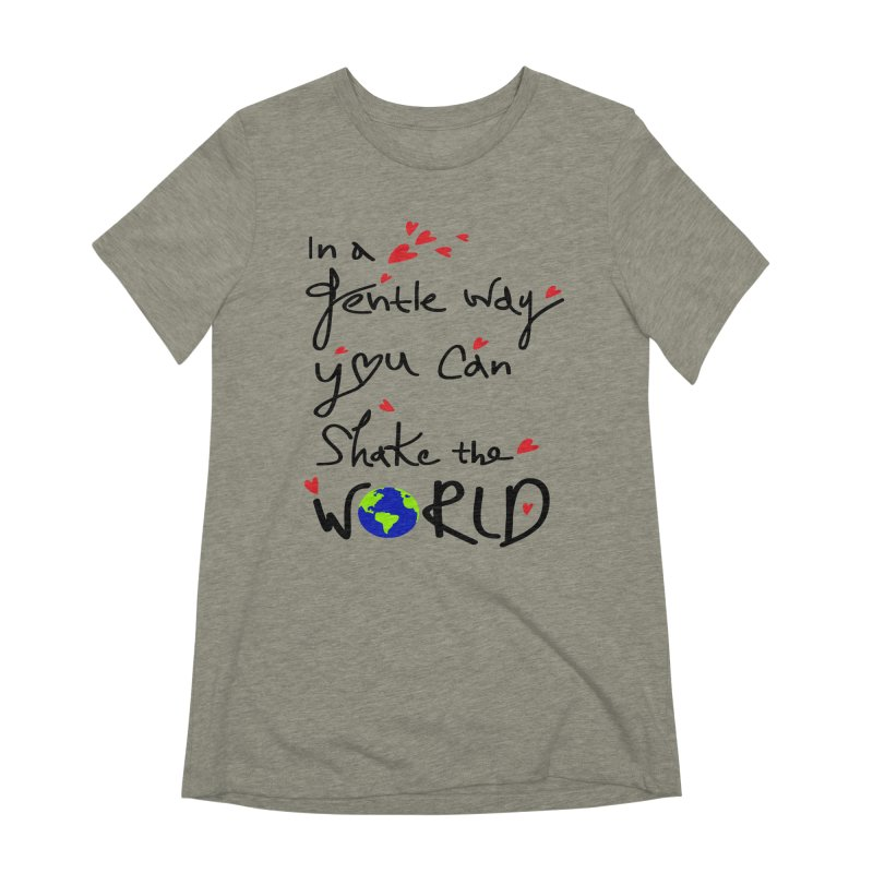 You can shake the world Women's Extra Soft T-Shirt by cindyshim's Artist Shop