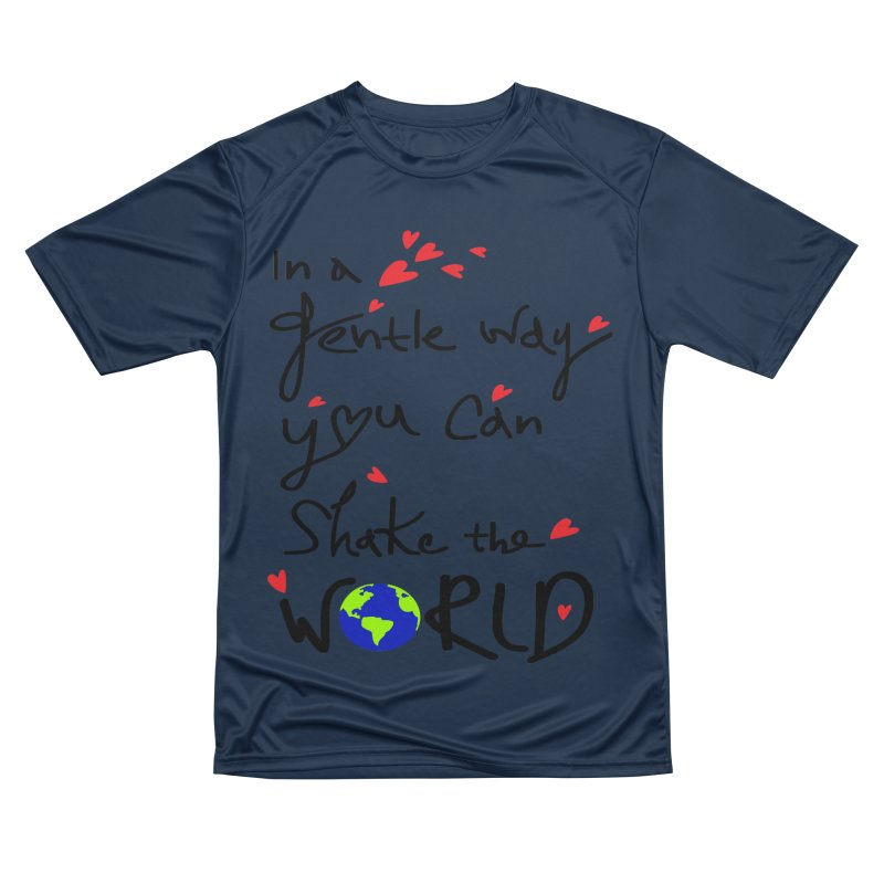 You can shake the world Women's Performance Unisex T-Shirt by cindyshim's Artist Shop