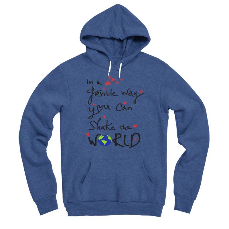 You can shake the world Women's Sponge Fleece Pullover Hoody by cindyshim's Artist Shop