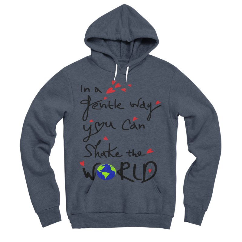You can shake the world Men's Sponge Fleece Pullover Hoody by cindyshim's Artist Shop