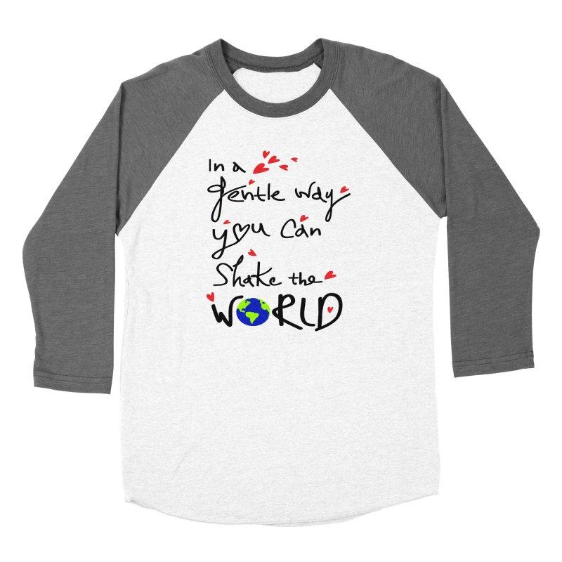 You can shake the world Women's Longsleeve T-Shirt by cindyshim's Artist Shop
