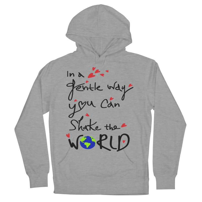 You can shake the world Men's French Terry Pullover Hoody by cindyshim's Artist Shop