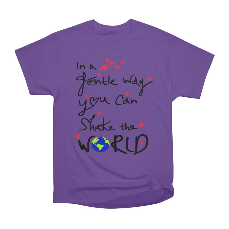 You can shake the world Women's T-Shirt by cindyshim's Artist Shop