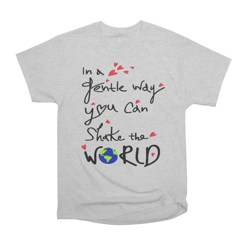 You can shake the world Men's Heavyweight T-Shirt by cindyshim's Artist Shop