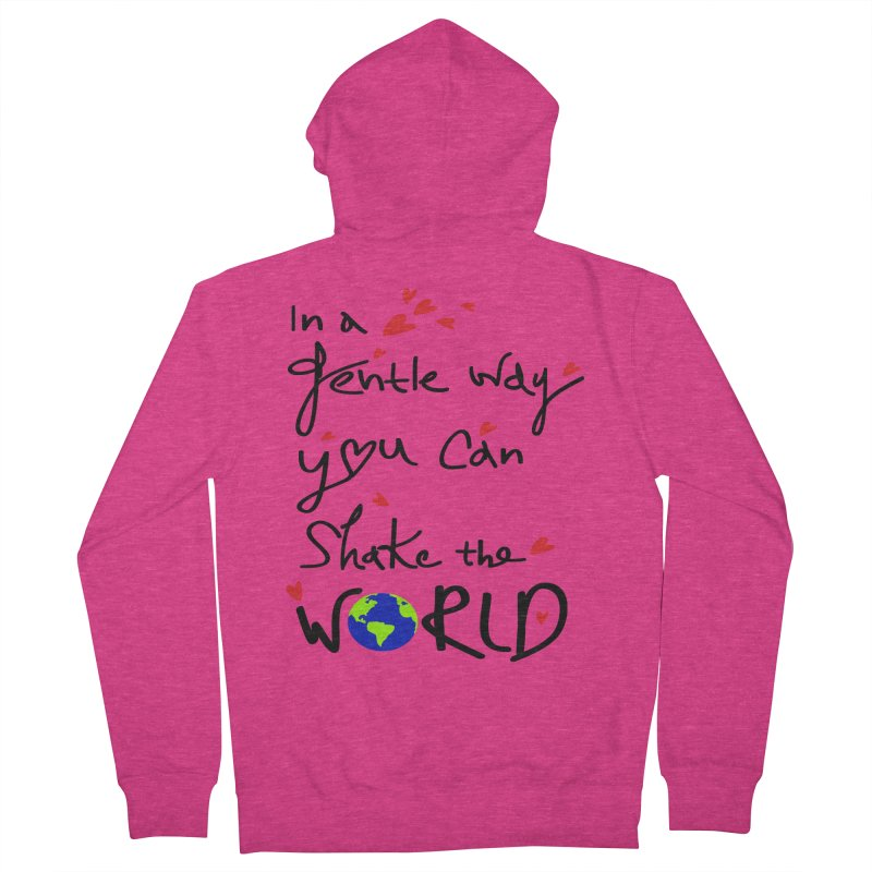 You can shake the world Women's French Terry Zip-Up Hoody by cindyshim's Artist Shop