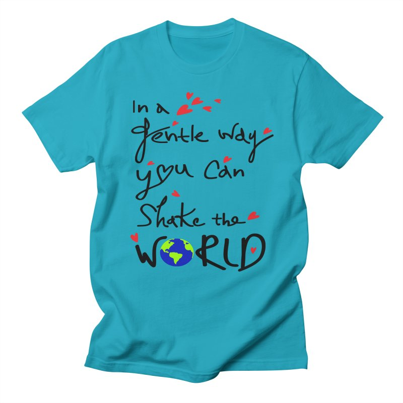 You can shake the world Men's Regular T-Shirt by cindyshim's Artist Shop