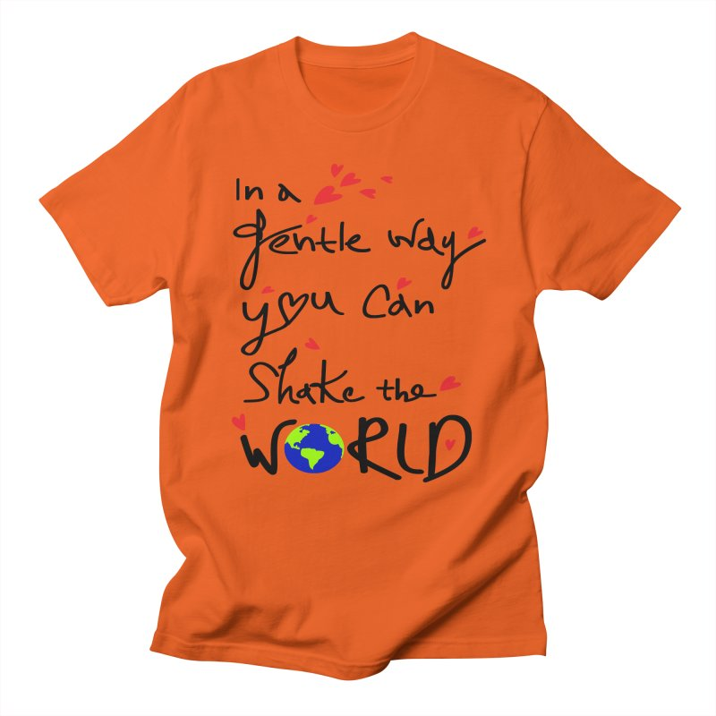 You can shake the world Men's Regular T-Shirt by cindyshim's Artist Shop