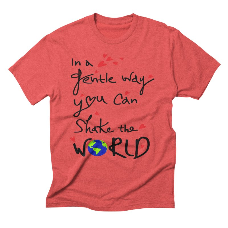 You can shake the world Men's Triblend T-Shirt by cindyshim's Artist Shop