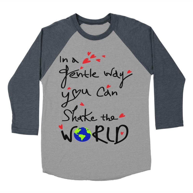 You can shake the world Men's Baseball Triblend Longsleeve T-Shirt by cindyshim's Artist Shop