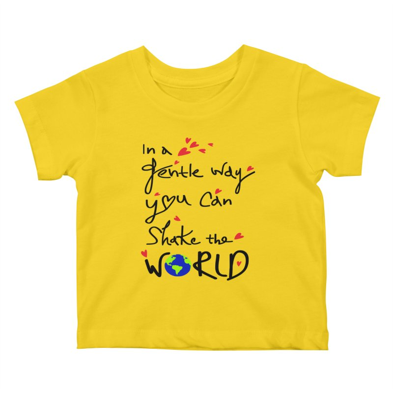 You can shake the world Kids Baby T-Shirt by cindyshim's Artist Shop