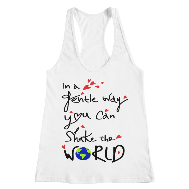 You can shake the world Women's Racerback Tank by cindyshim's Artist Shop