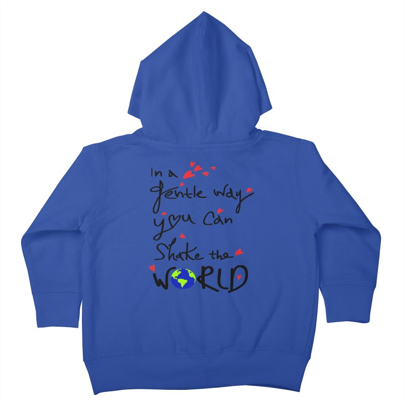 You can shake the world Kids Toddler Zip-Up Hoody by cindyshim's Artist Shop
