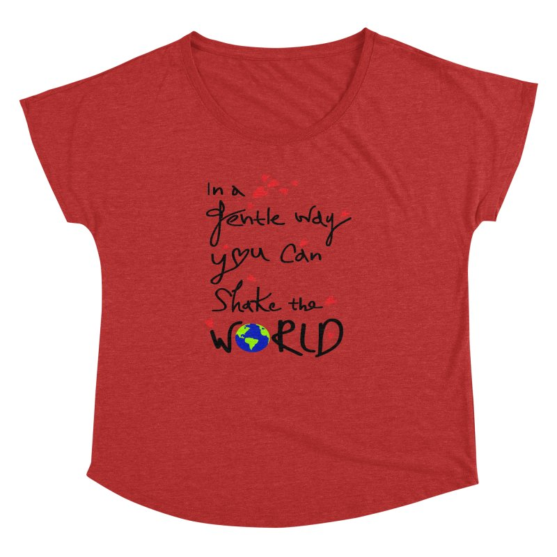 You can shake the world Women's Dolman Scoop Neck by cindyshim's Artist Shop