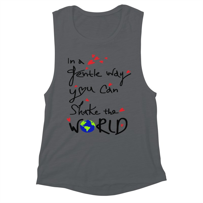 You can shake the world Women's Muscle Tank by cindyshim's Artist Shop