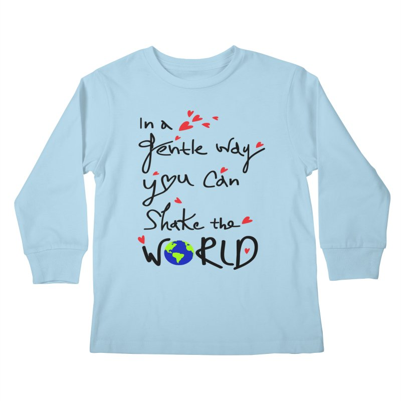 You can shake the world Kids Longsleeve T-Shirt by cindyshim's Artist Shop