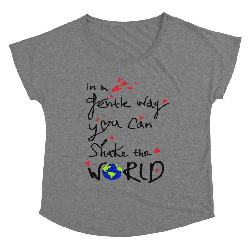 You can shake the world Women's Scoop Neck by cindyshim's Artist Shop