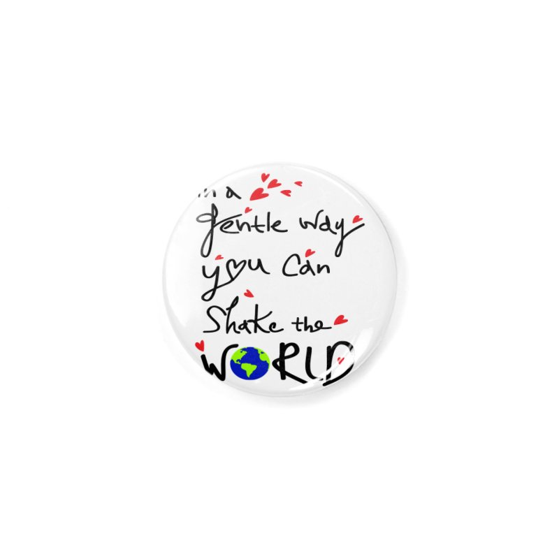 You can shake the world Accessories Button by cindyshim's Artist Shop