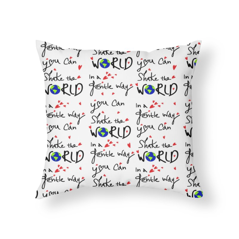 You can shake the world Home Throw Pillow by cindyshim's Artist Shop