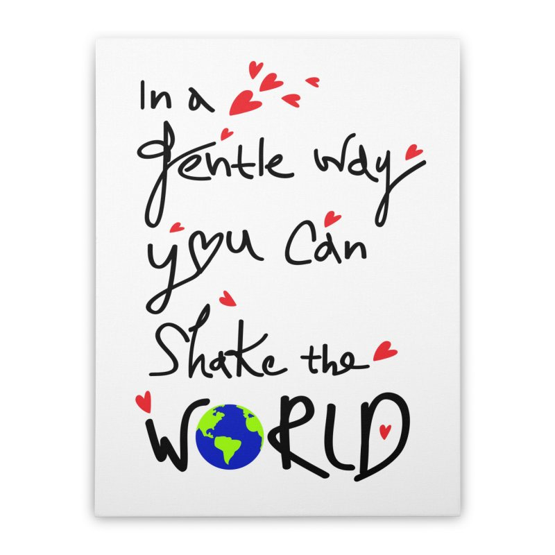 You can shake the world Home Stretched Canvas by cindyshim's Artist Shop