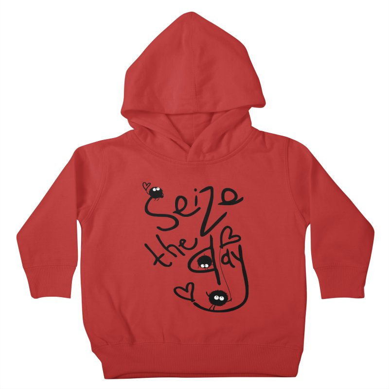 Seize the day Kids Toddler Pullover Hoody by cindyshim's Artist Shop