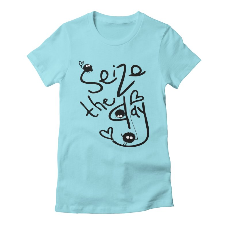 Seize the day Women's Fitted T-Shirt by cindyshim's Artist Shop