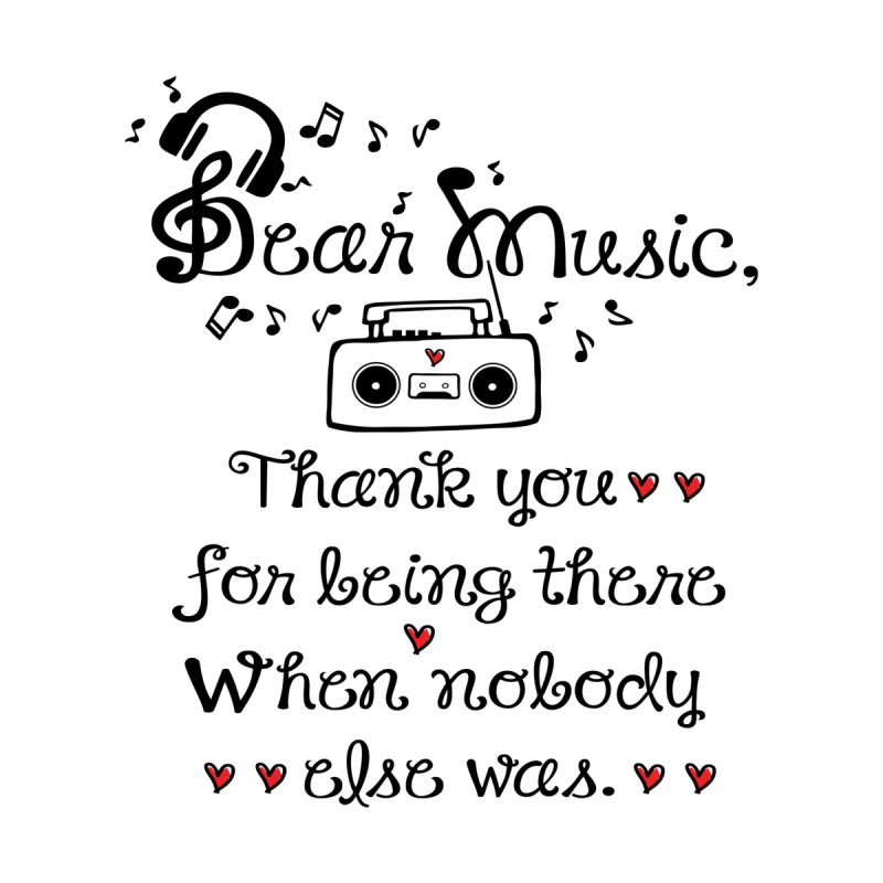 Dear music by cindyshim's Artist Shop