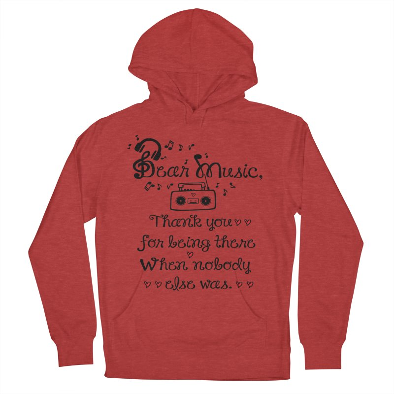 Dear music Women's French Terry Pullover Hoody by cindyshim's Artist Shop