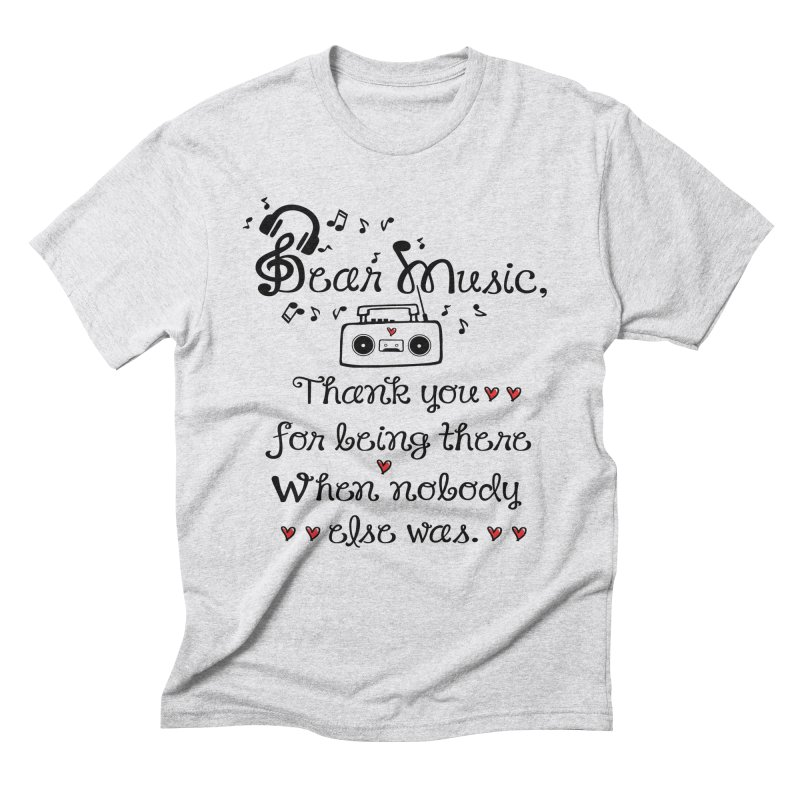 Dear music Men's Triblend T-Shirt by cindyshim's Artist Shop