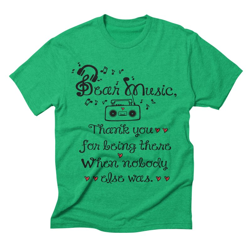 Dear music Men's Triblend T-shirt by cindyshim's Artist Shop