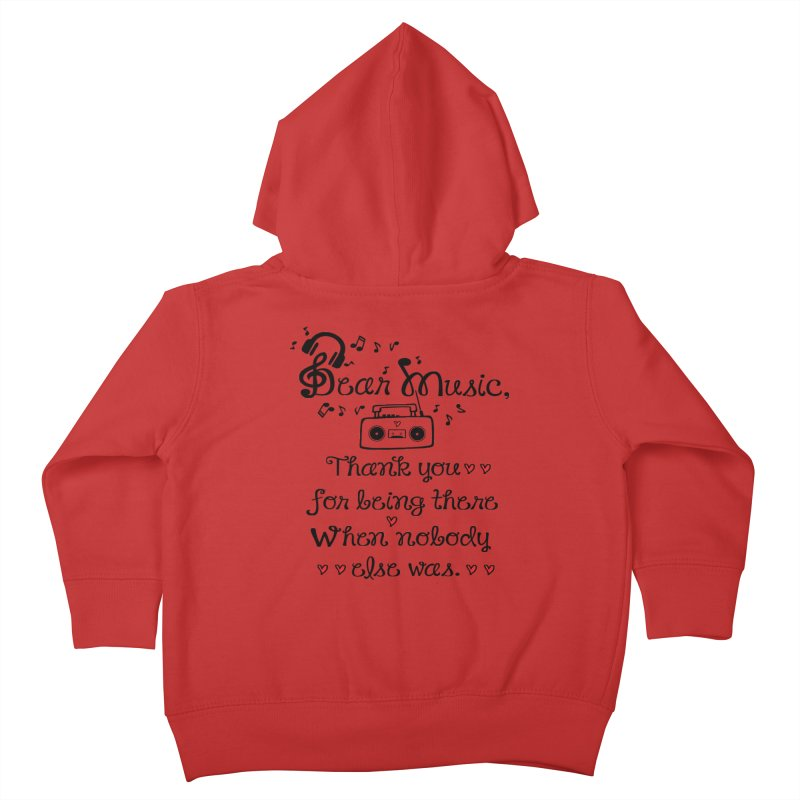 Dear music Kids Toddler Zip-Up Hoody by cindyshim's Artist Shop