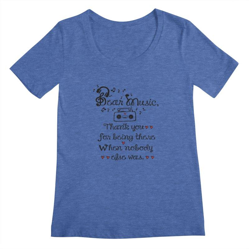 Dear music Women's Scoopneck by cindyshim's Artist Shop