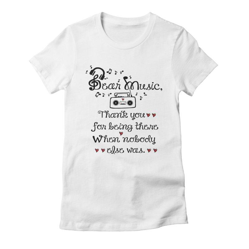 Dear music Women's Fitted T-Shirt by cindyshim's Artist Shop