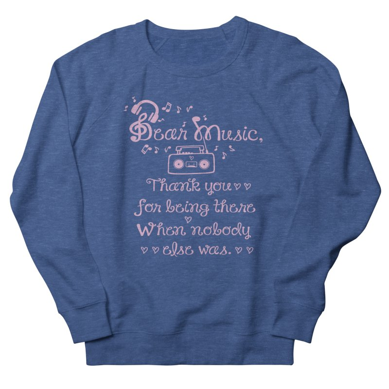 Dear music, thank you Men's Sweatshirt by cindyshim's Artist Shop
