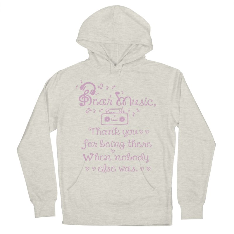Dear music, thank you Women's French Terry Pullover Hoody by cindyshim's Artist Shop