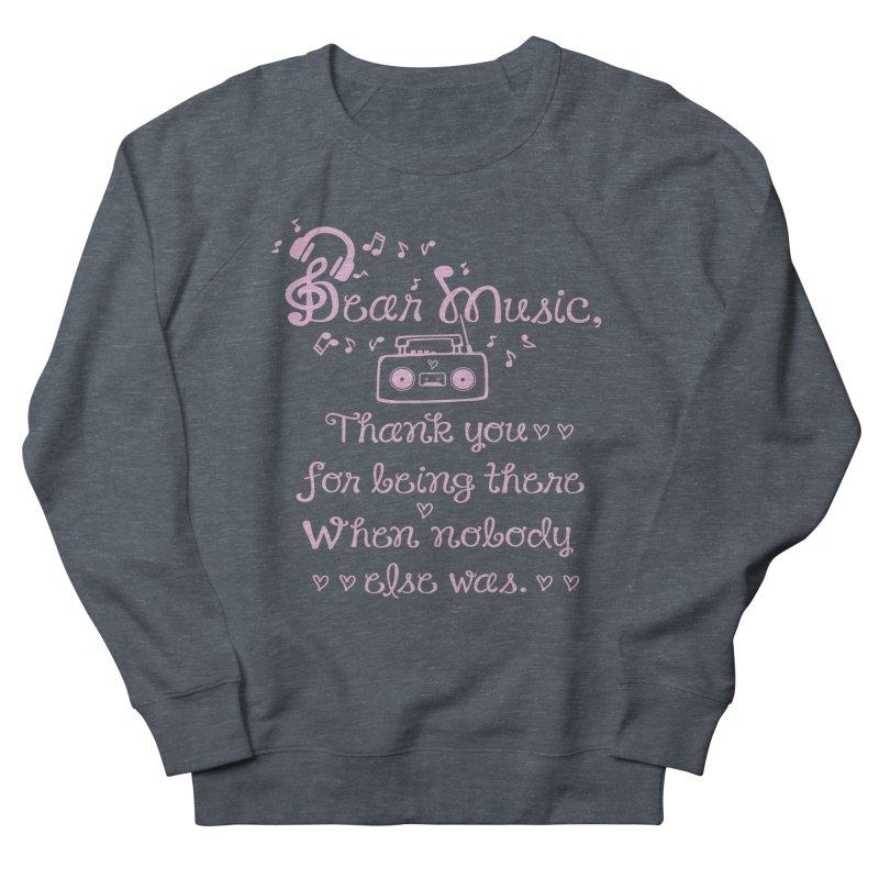 Dear music, thank you Women's Sweatshirt by cindyshim's Artist Shop
