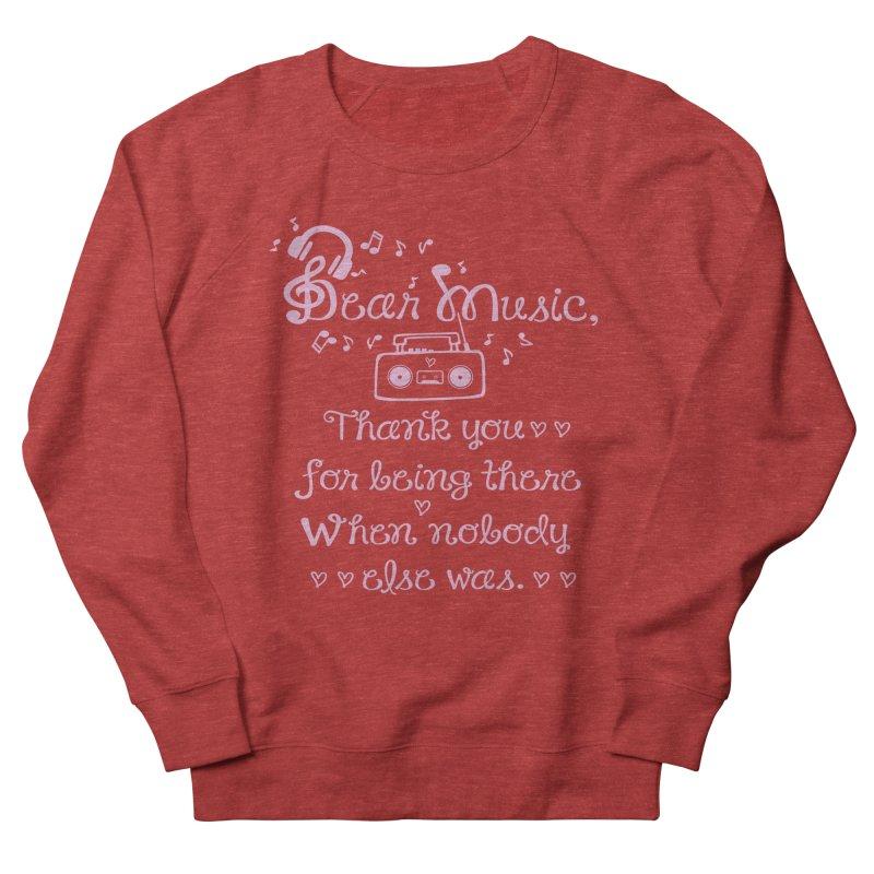 Dear music, thank you Women's French Terry Sweatshirt by cindyshim's Artist Shop