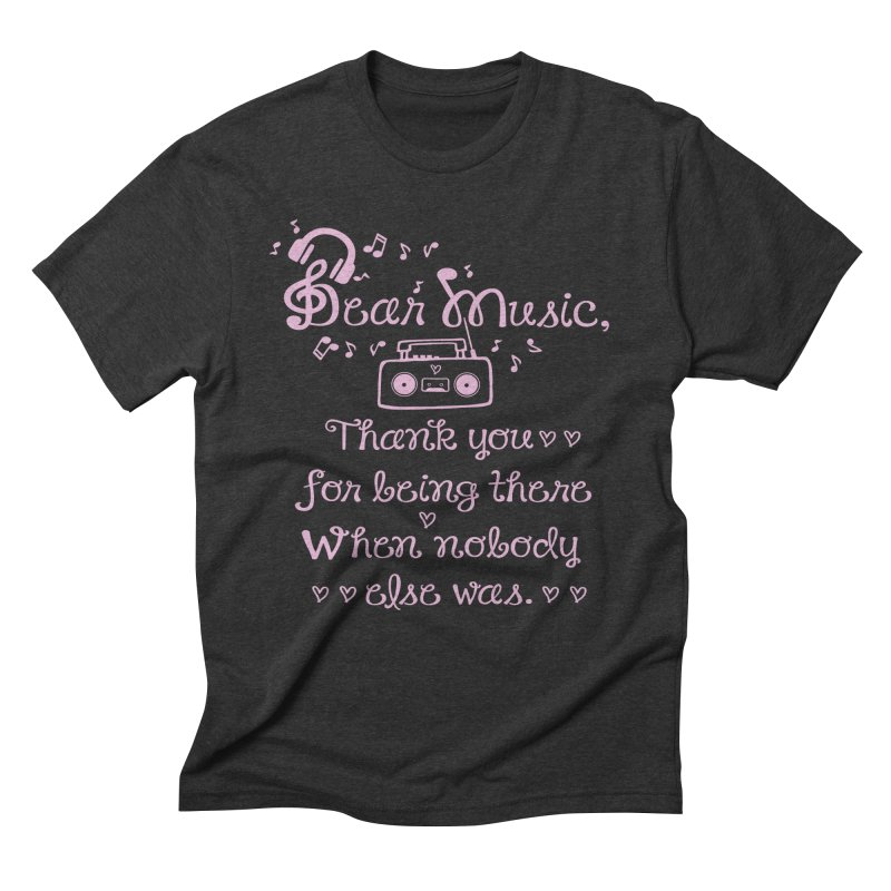 Dear music, thank you Men's Triblend T-Shirt by cindyshim's Artist Shop