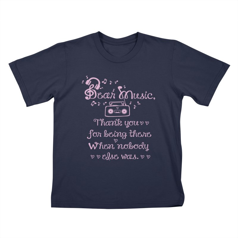 Dear music, thank you Kids T-Shirt by cindyshim's Artist Shop