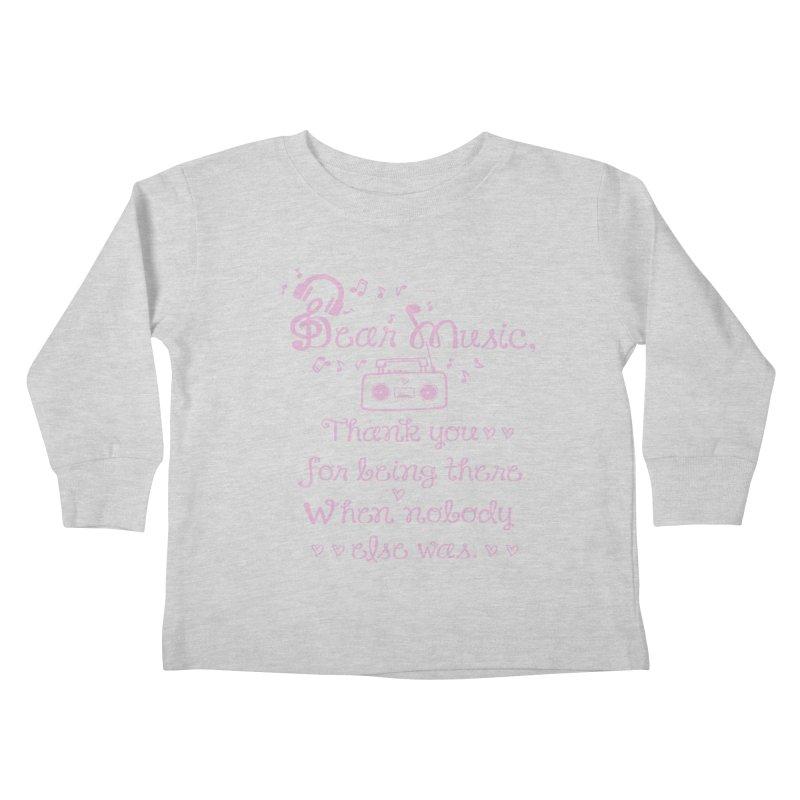 Dear music, thank you Kids Toddler Longsleeve T-Shirt by cindyshim's Artist Shop