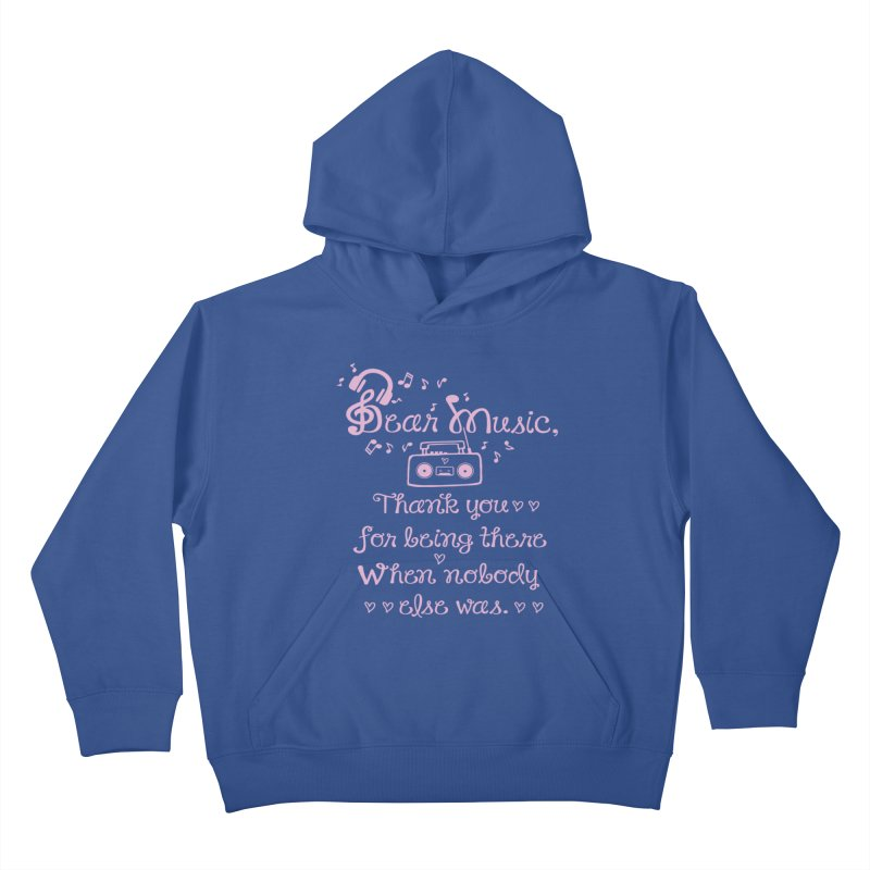 Dear music, thank you Kids Pullover Hoody by cindyshim's Artist Shop
