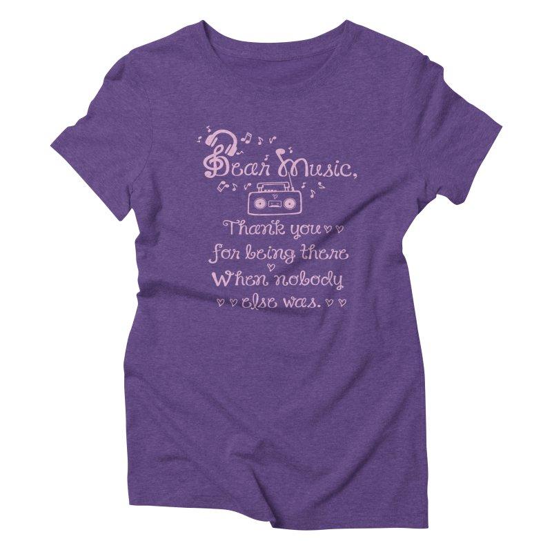 Dear music, thank you Women's Triblend T-shirt by cindyshim's Artist Shop