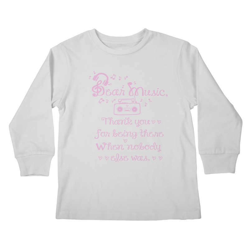 Dear music, thank you Kids Longsleeve T-Shirt by cindyshim's Artist Shop