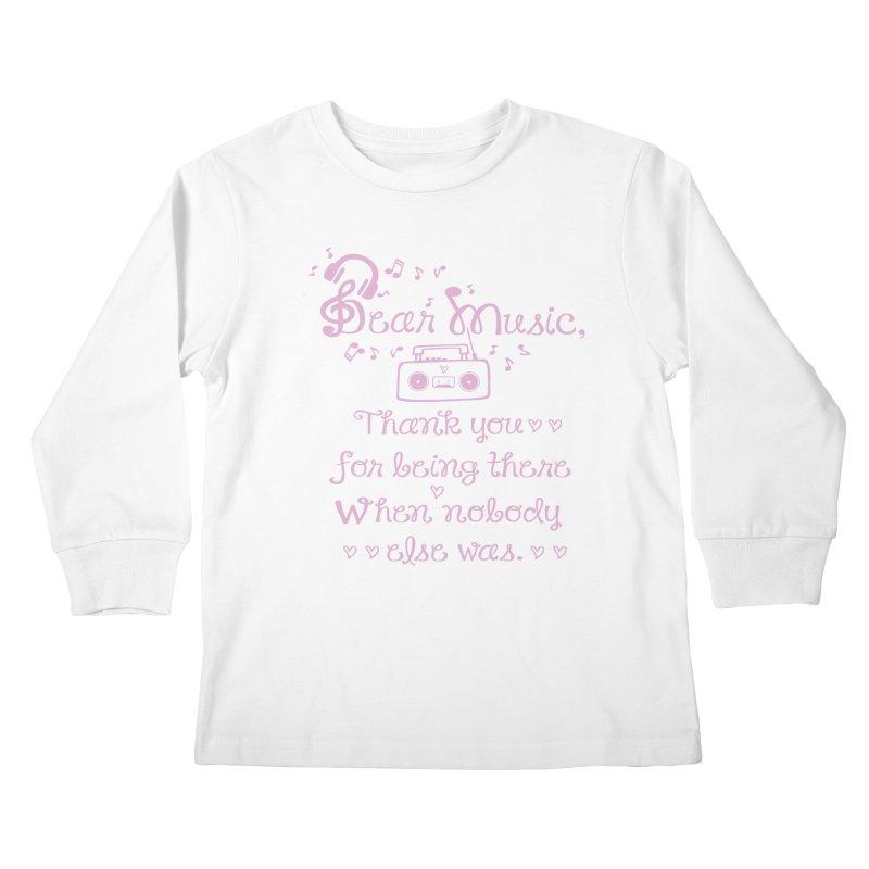 Dear music, thank you Kids Longsleeve T-Shirt by cindyshim's Artist Shop