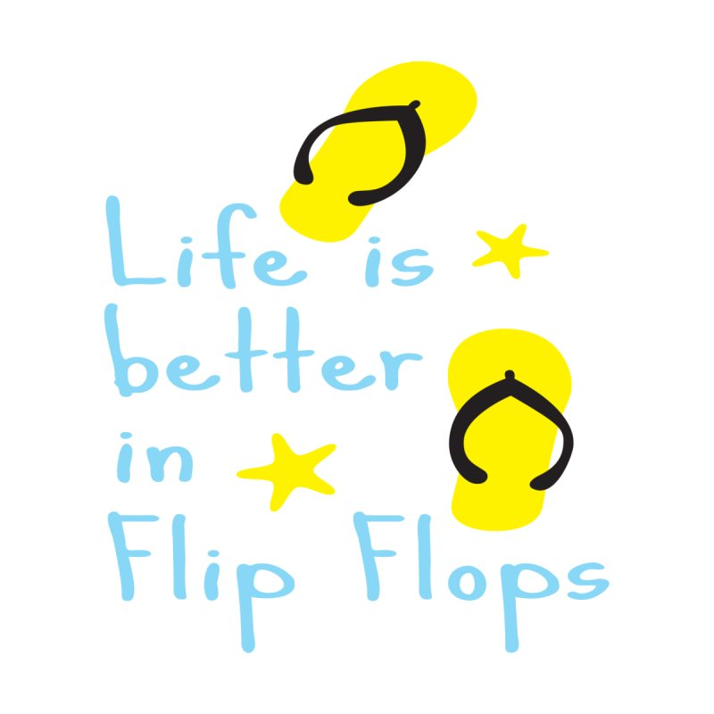 Life is better in flip-flops Women's Racerback Tank by cindyshim's Artist Shop